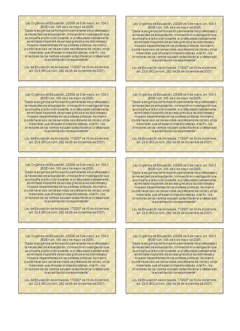 Consejería de Educación Delegación Provincial de Granada APELLIDOS, Nombre DNI: NRP: Cuerpo: Centro: Caduca final: El titular El Director/a (foto) Ley Orgánica de Educación, 2/2006 de 3 de mayo, art.