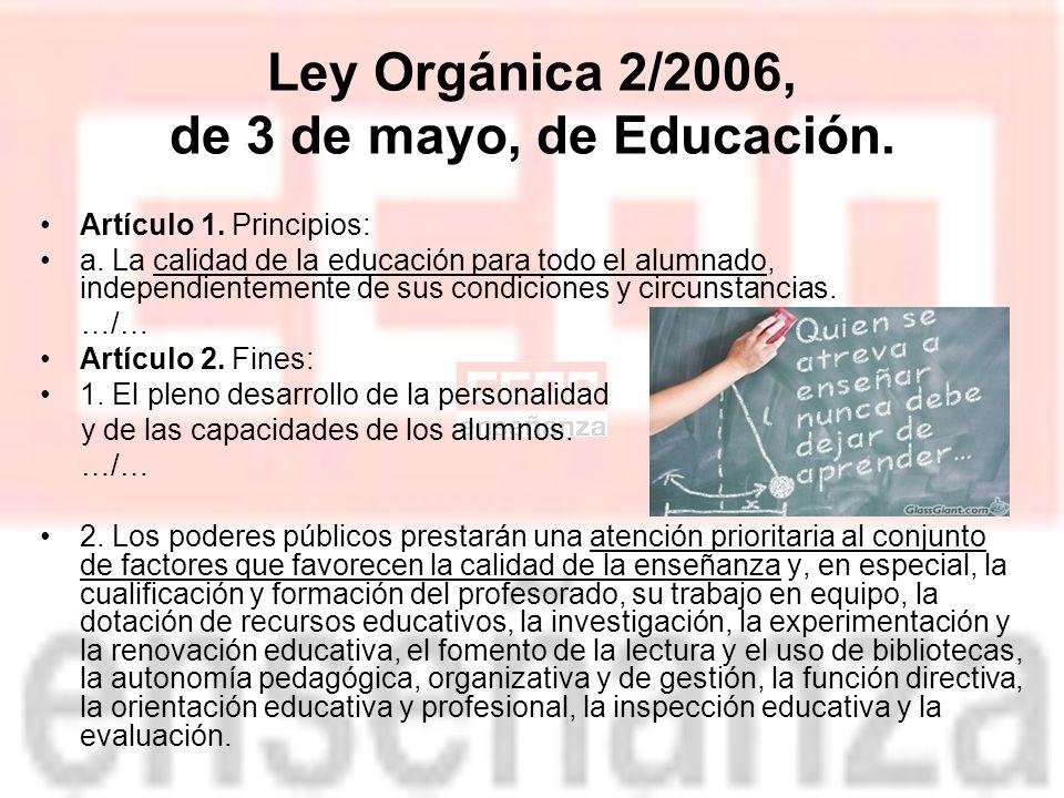 Ley Orgánica 2/2006, de 3 de mayo, de Educación. Artículo 1.