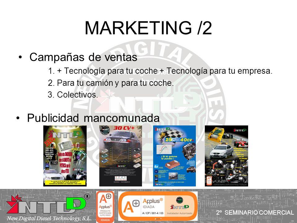MARKETING /2 Campañas de ventas 1. + Tecnología para tu coche + Tecnología para tu empresa. 2. Para tu camión y para tu coche. 3. Colectivos. I SEMINA