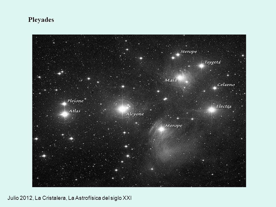 Julio 2012, La Cristalera, La Astrofísica del siglo XXI Pleyades