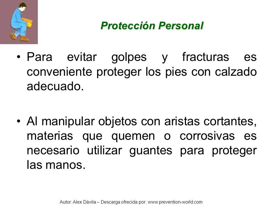 Autor: Alex Dávila – Descarga ofrecida por: www.prevention-world.com Protección Personal Para evitar golpes y fracturas es conveniente proteger los pi