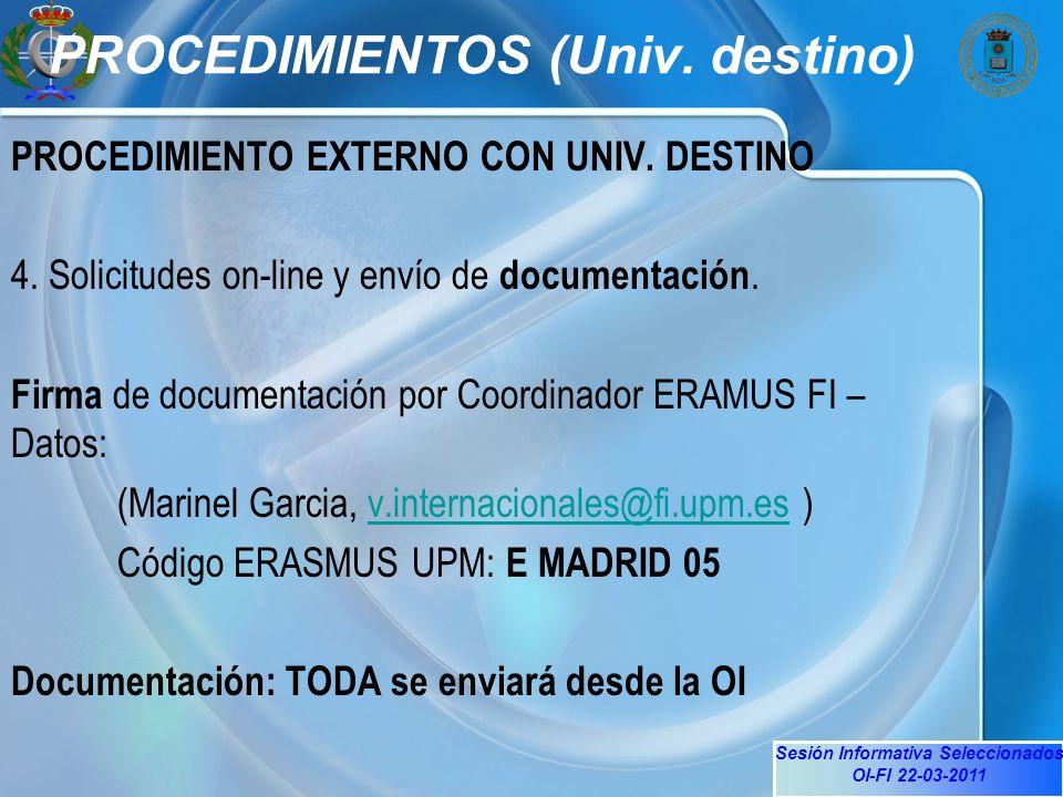 Sesión Informativa Seleccionados OI-FI 22-03-2011 PROCEDIMIENTOS (Univ.