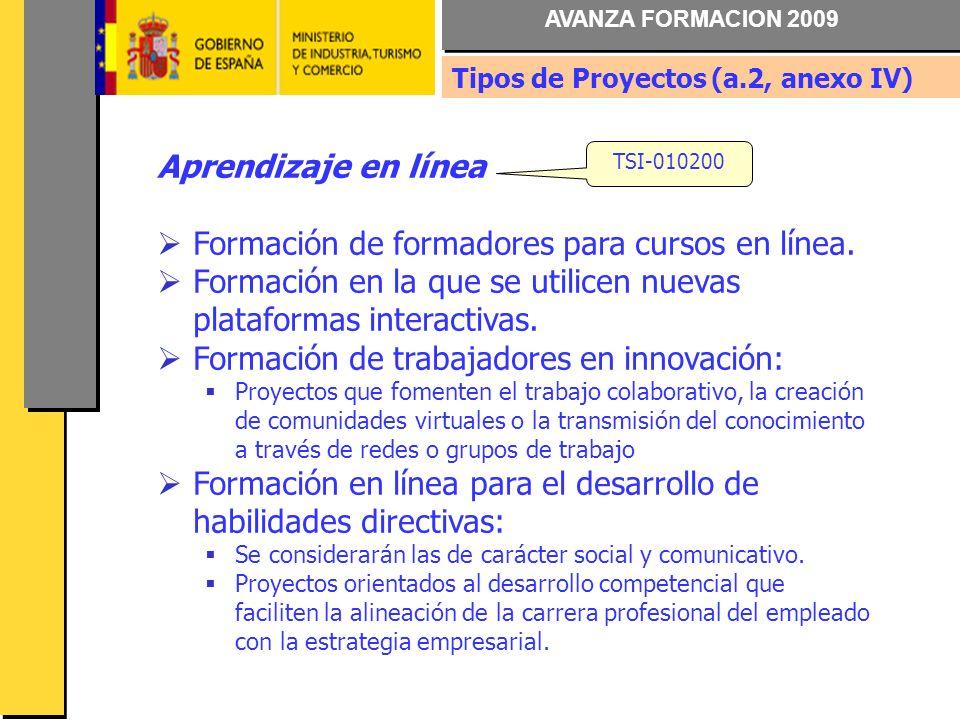 AVANZA FORMACION 2009 Aprendizaje en línea Formación de formadores para cursos en línea.