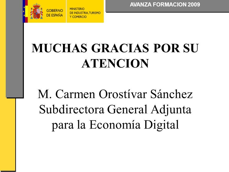 AVANZA FORMACION 2009 MUCHAS GRACIAS POR SU ATENCION M.