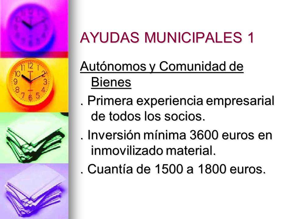 AYUDAS MUNICIPALES 1 Autónomos y Comunidad de Bienes.
