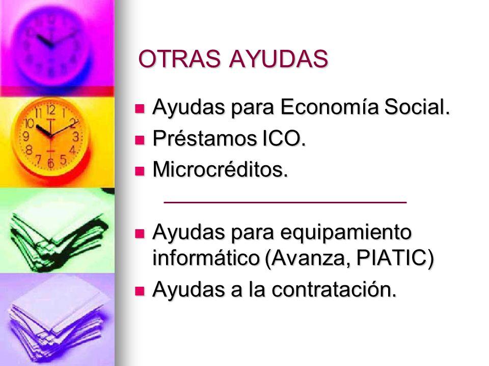 OTRAS AYUDAS Ayudas para Economía Social. Ayudas para Economía Social.