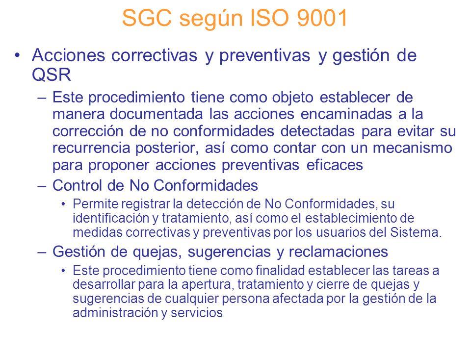 Diapositiva 60 SGC según ISO 9001 Acciones correctivas y preventivas y gestión de QSR –Este procedimiento tiene como objeto establecer de manera docum