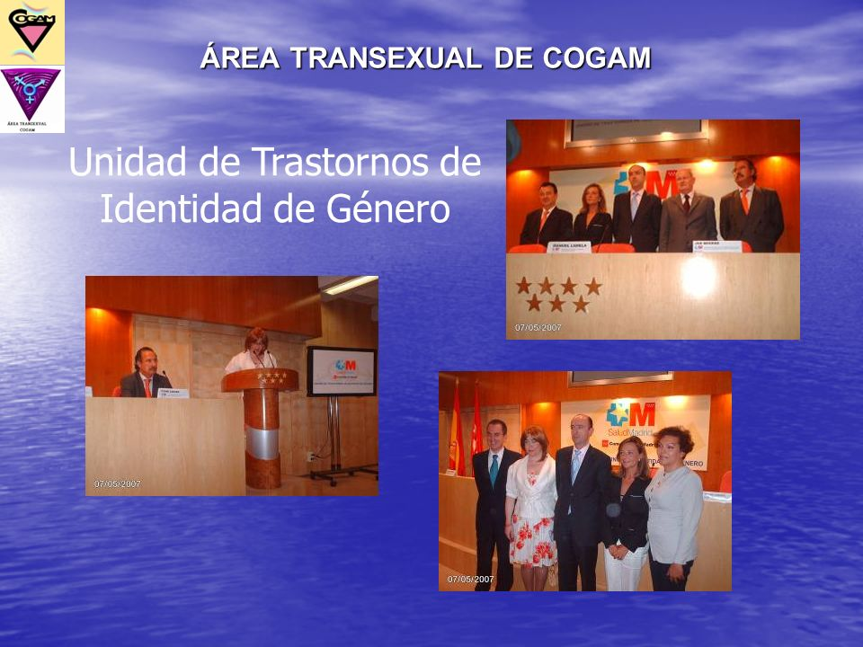 ÁREA TRANSEXUAL DE COGAM Unidad de Trastornos de Identidad de Género