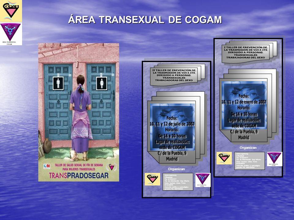 www.cogam.org C/Puebla,9 Tel. 915224517 Tel. de información Gay Inform.- Línea Lesbos- Línea Trans 915230070 Atención jurídica y psicológica gratuita