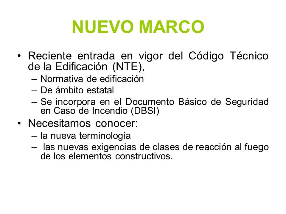 NUEVO MARCO Reciente entrada en vigor del Código Técnico de la Edificación (NTE), –Normativa de edificación –De ámbito estatal –Se incorpora en el Doc
