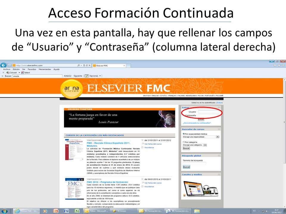 Acceso Formación Continuada Una vez en esta pantalla, hay que rellenar los campos de Usuario y Contraseña (columna lateral derecha)