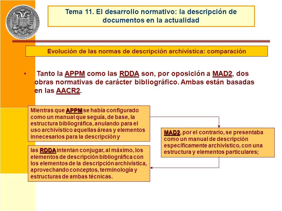 APPMRDDAMAD2 AACR2 Tanto la APPM como las RDDA son, por oposición a MAD2, dos obras normativas de carácter bibliográfico. Ambas están basadas en las A