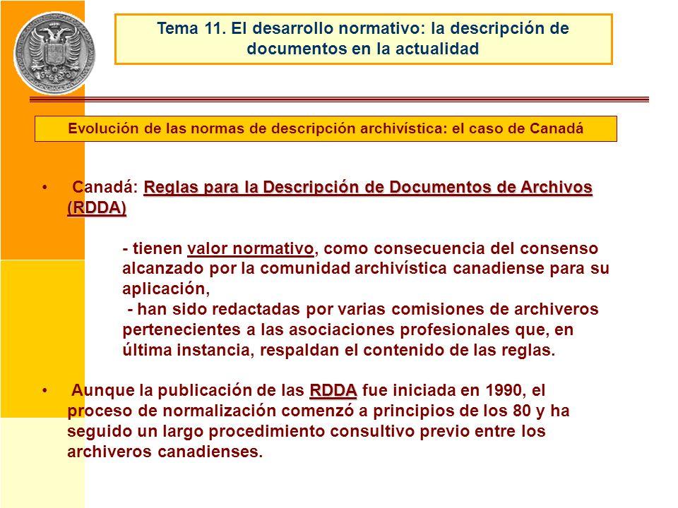 Reglas para la Descripción de Documentos de Archivos (RDDA) Canadá: Reglas para la Descripción de Documentos de Archivos (RDDA) - tienen valor normati