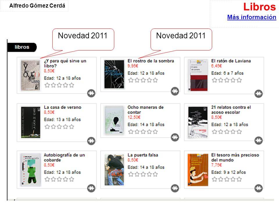 Libros Más información Más información Alfredo Gómez Cerdá Novedad 2011