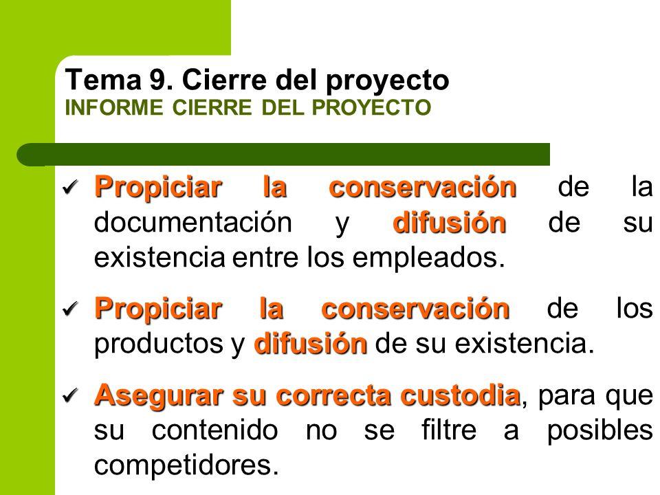 Propiciar la conservación difusión Propiciar la conservación de la documentación y difusión de su existencia entre los empleados. Propiciar la conserv