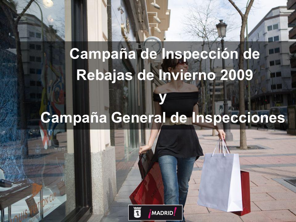 12 CAMPAÑAS QUE SE REALIZARÁN EN 2009 2.Campaña General de Inspecciones Rebajas de invierno.