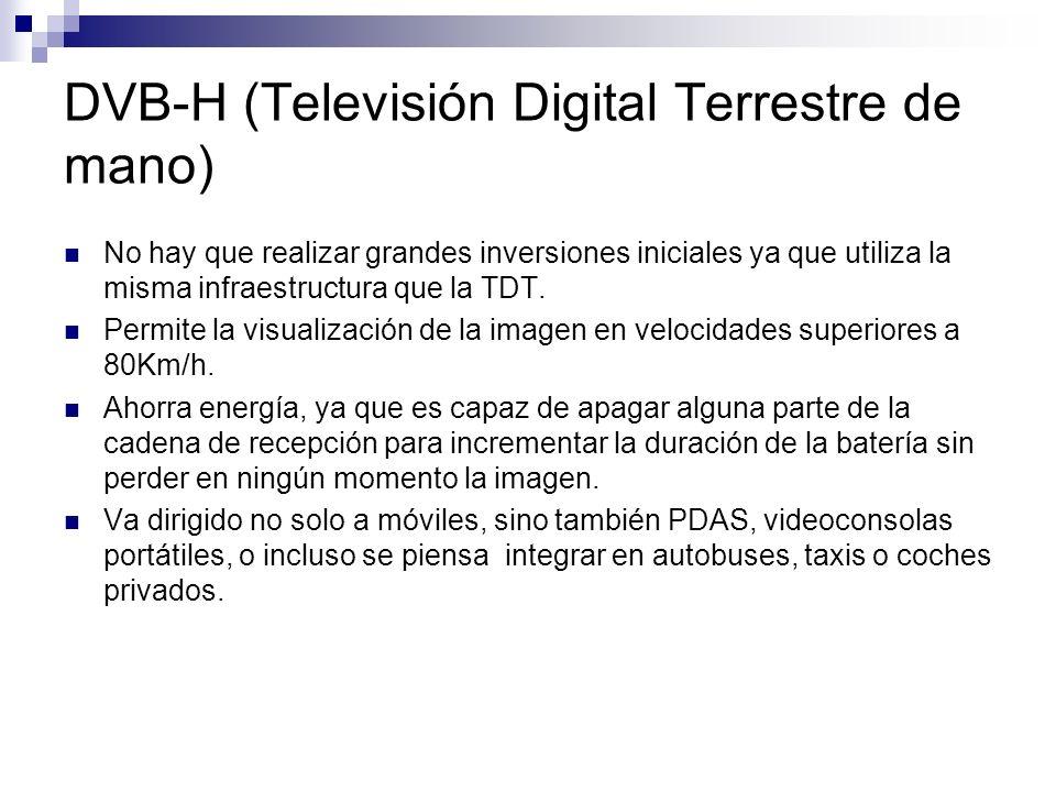 DVB-H (Televisión Digital Terrestre de mano) El debate ahora esta en el precio, ya que debería ser gratuito porque en el procesos de recepción no interviene para nada las operadoras, tan solo deberían cobrar cuando se interactúe.