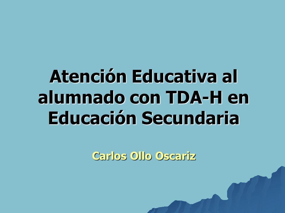 Atención Educativa al alumnado con TDA-H en Educación Secundaria Carlos Ollo Oscariz