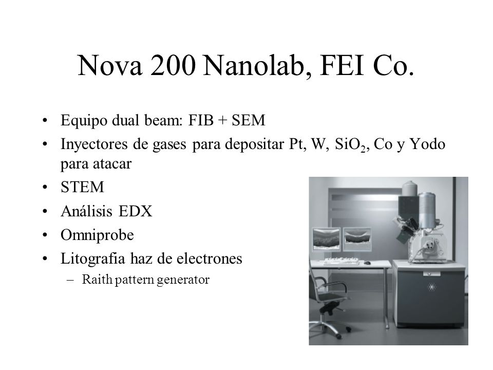 Nova 200 Nanolab, FEI Co.