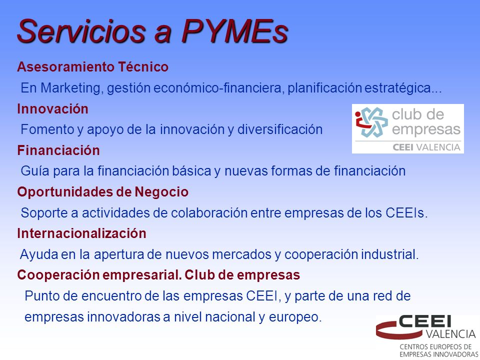 Asesoramiento Técnico En Marketing, gestión económico-financiera, planificación estratégica... Innovación Fomento y apoyo de la innovación y diversifi