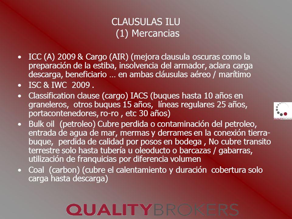 CLAUSULAS ILU (1) Mercancias ICC (A) 2009 & Cargo (AIR) (mejora clausula oscuras como la preparación de la estiba, insolvencia del armador, aclara car
