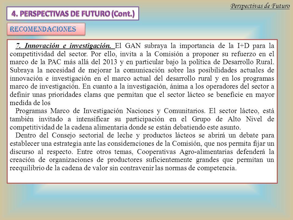 Perspectivas de Futuro RECOMENDACIONES 7. Innovación e investigación.
