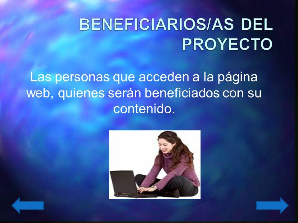 El proyecto está dirigido, en primera instancia, a los afiliados(as) al Colegio de Jueces y Fiscales de Antioquia, que aglutina a más de 650 funcionar