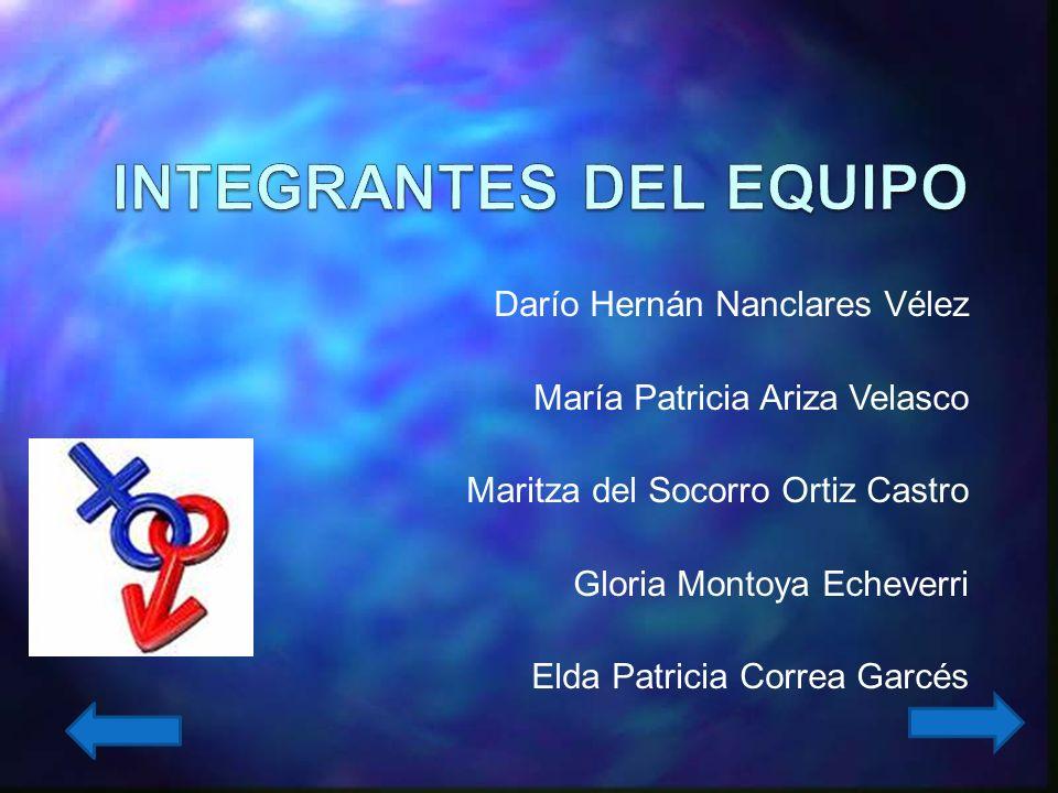 Darío Hernán Nanclares Vélez María Patricia Ariza Velasco Maritza del Socorro Ortiz Castro Gloria Montoya Echeverri Elda Patricia Correa Garcés