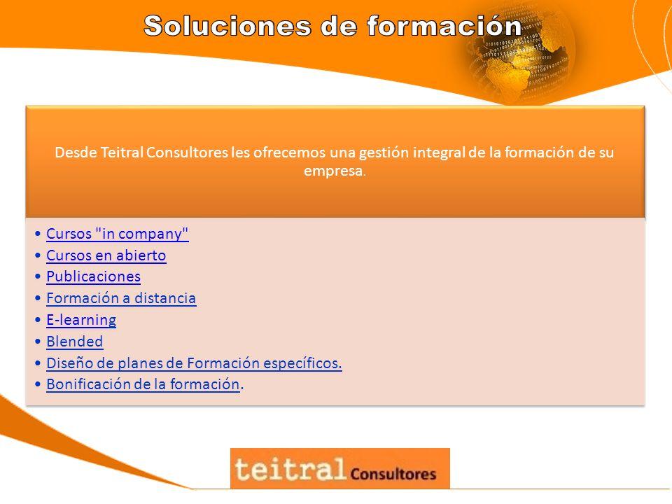 Desde Teitral Consultores les ofrecemos una gestión integral de la formación de su empresa. Cursos