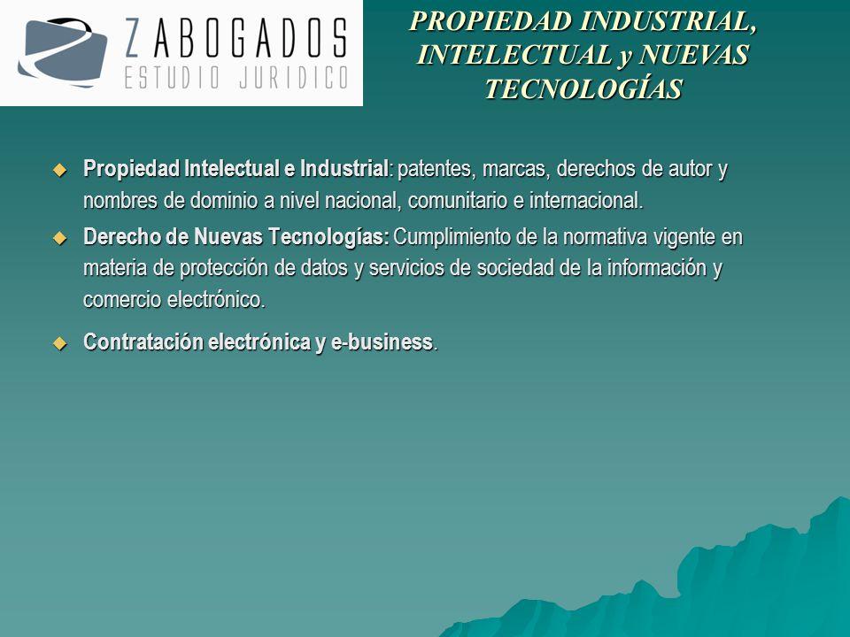 Propiedad Intelectual e Industrial : patentes, marcas, derechos de autor y nombres de dominio a nivel nacional, comunitario e internacional. Propiedad