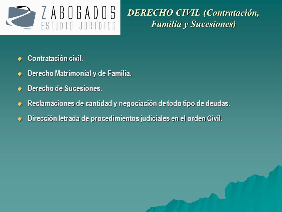 Contratación civil. Contratación civil. Derecho Matrimonial y de Familia. Derecho Matrimonial y de Familia. Derecho de Sucesiones. Derecho de Sucesion