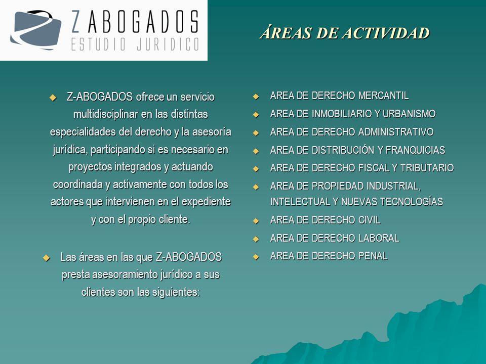 Z-ABOGADOS ofrece un servicio multidisciplinar en las distintas especialidades del derecho y la asesoría jurídica, participando si es necesario en pro