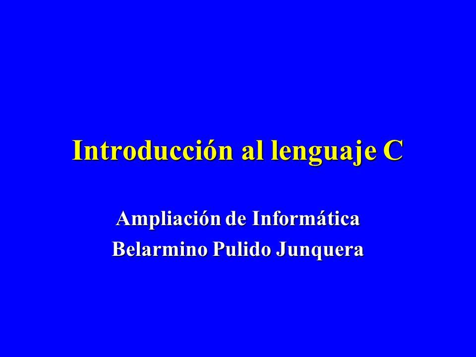 Contenidos 1.Presentación del lenguaje C 2.Estructura de un programa en C 3.Tipos de datos escalares 4.Operadores básicos 5.Condicionales 6.Iteraciones 7.Introducción a las funciones E/S 8.Arrays (vectores o matrices) 9.Funciones y argumentos