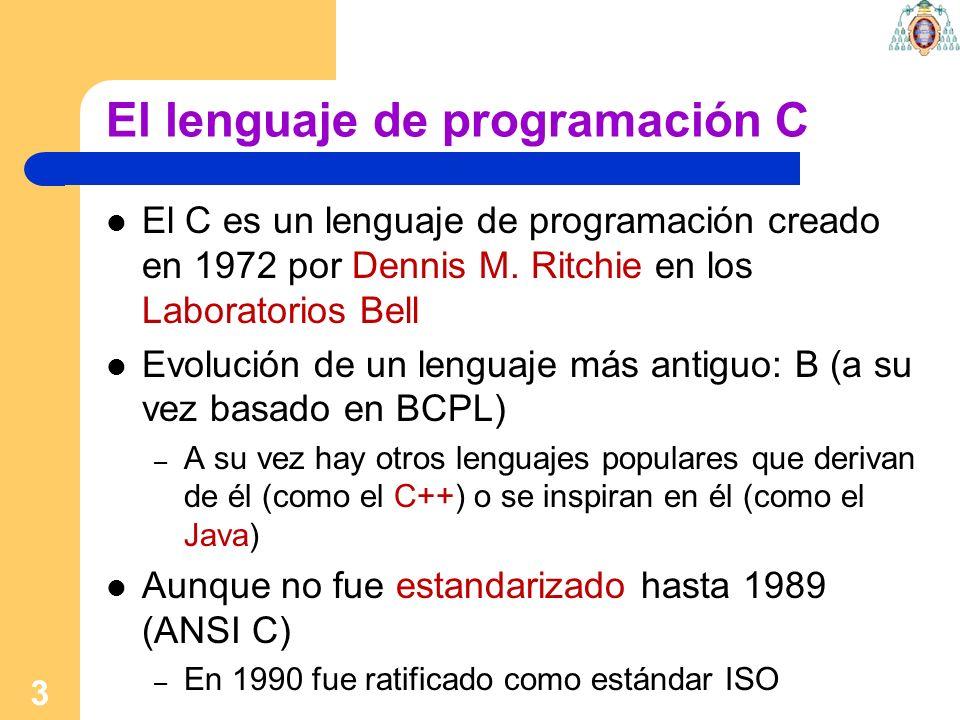 3 El lenguaje de programación C El C es un lenguaje de programación creado en 1972 por Dennis M. Ritchie en los Laboratorios Bell Evolución de un leng