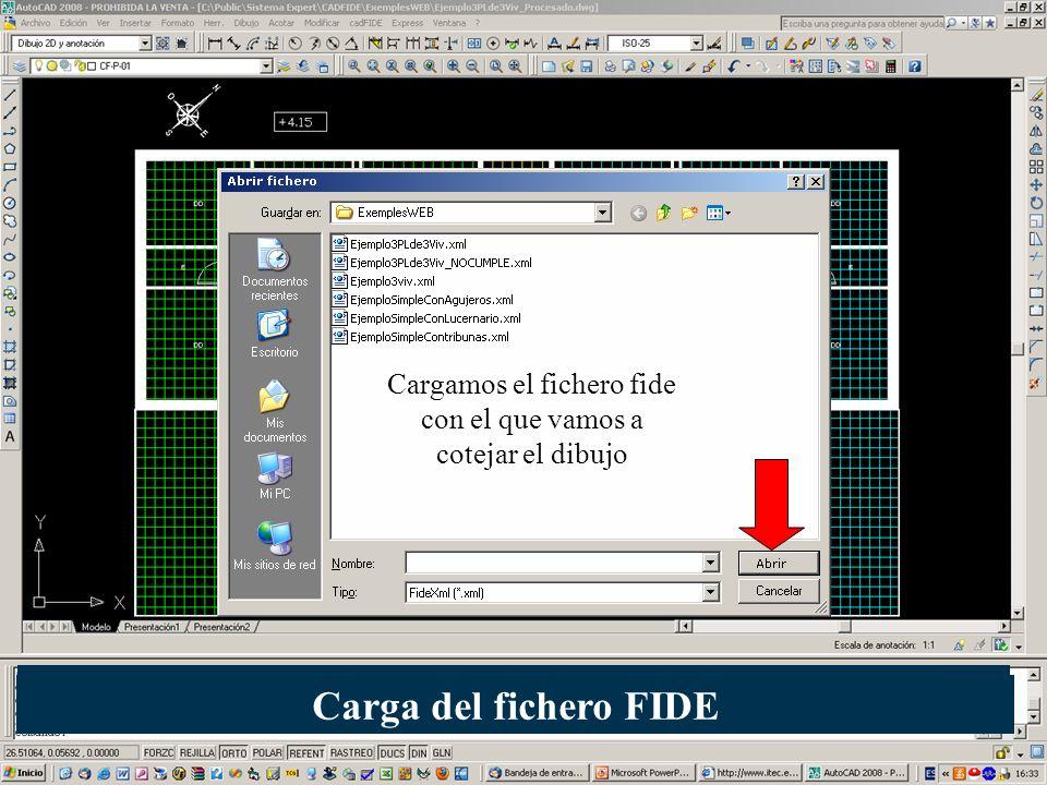 Cargamos el fichero fide con el que vamos a cotejar el dibujo Carga del fichero FIDE