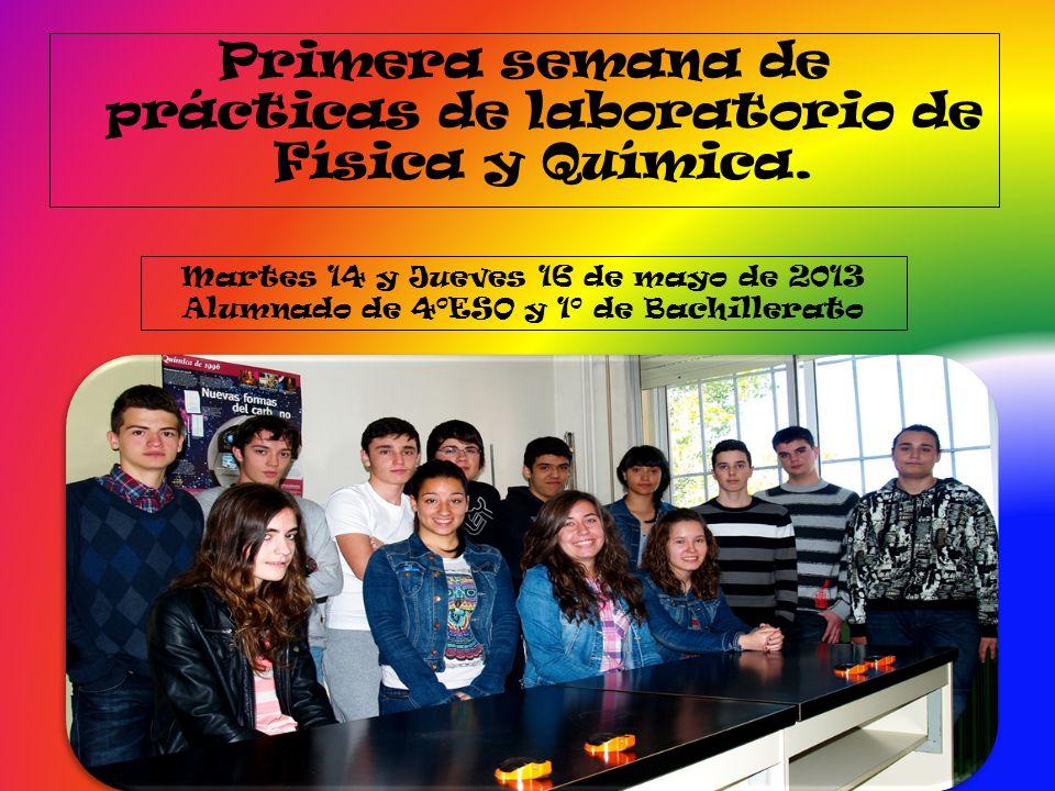 Primera semana de prácticas de laboratorio de Física y Química.