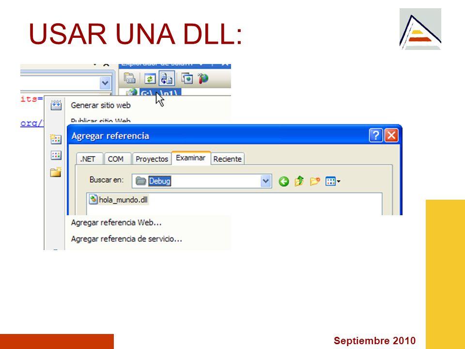 Septiembre 2010 USAR UNA DLL: