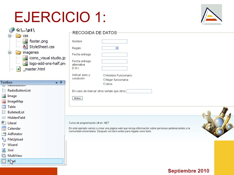 Septiembre 2010 EJERCICIO 1: