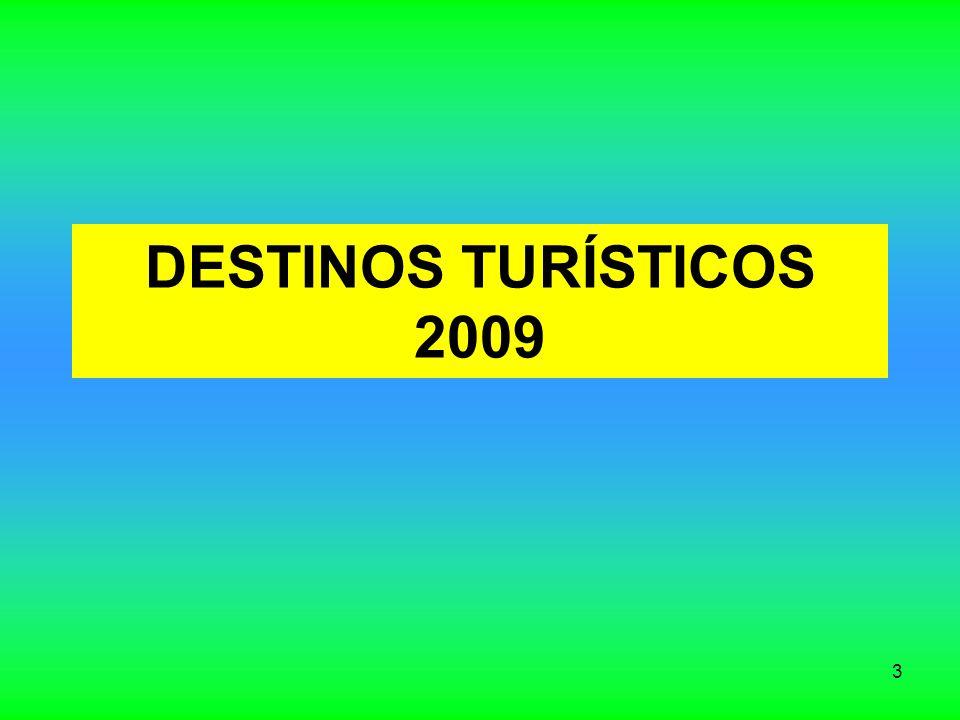 3 DESTINOS TURÍSTICOS 2009