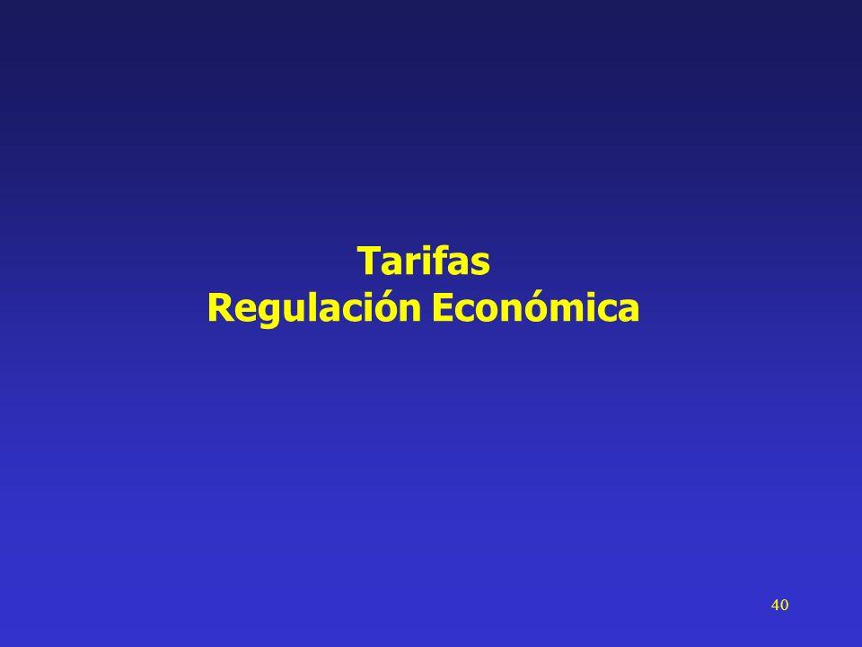 40 Tarifas Regulación Económica