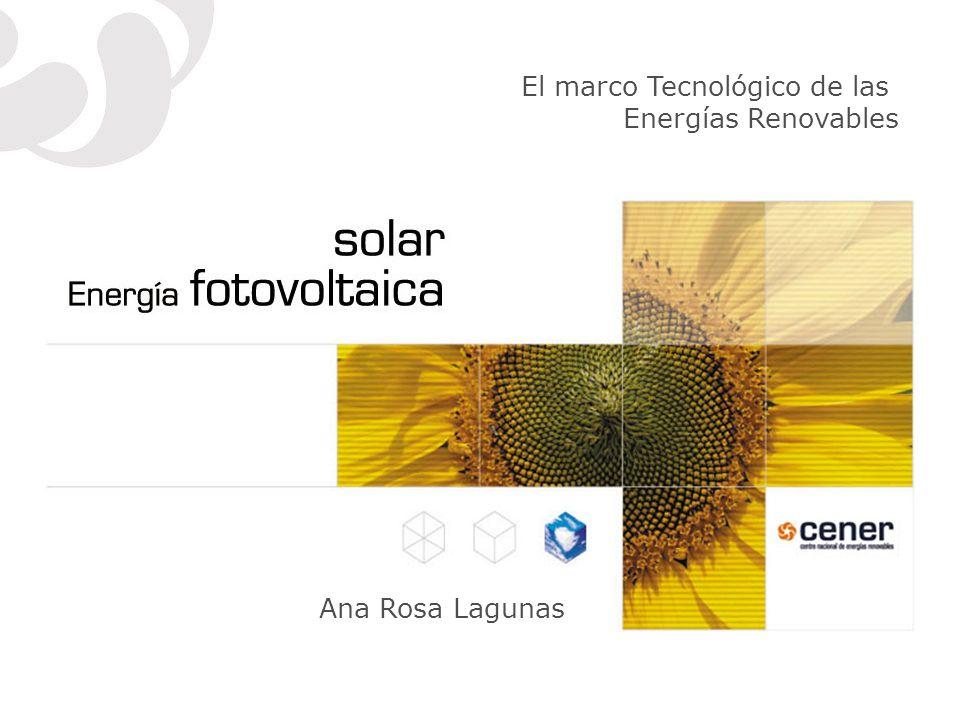 Ana Rosa Lagunas El marco Tecnológico de las Energías Renovables