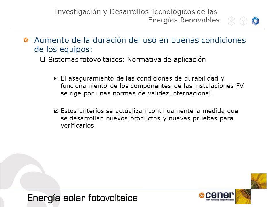 Aumento de la duración del uso en buenas condiciones de los equipos: Sistemas fotovoltaicos: Normativa de aplicación El aseguramiento de las condicion