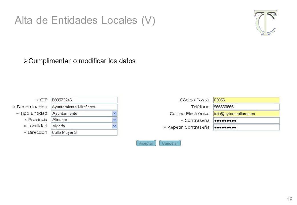 18 Cumplimentar o modificar los datos Alta de Entidades Locales (V)