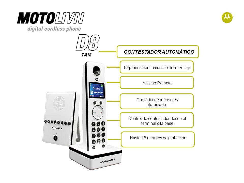 TAM Reproducción inmediata del mensajeAcceso Remoto Control de contestador desde el terminal o la base Contador de mensajes iluminado Hasta 15 minutos de grabación CONTESTADOR AUTOMÁTICO