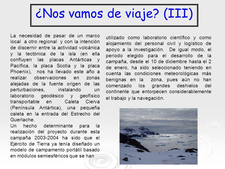 ¿Nos vamos de viaje? (III) La necesidad de pasar de un marco local a otro regional y con la intención de discernir entre la actividad volcánica y la t