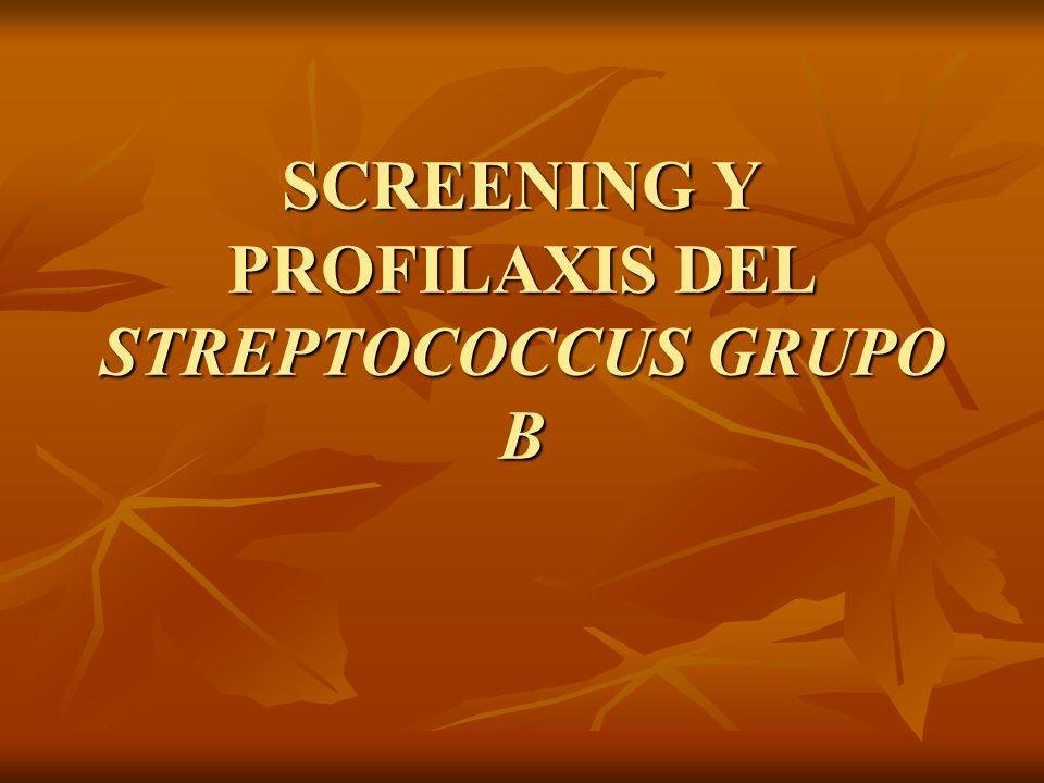 SCREENING Y PROFILAXIS DEL STREPTOCOCCUS GRUPO B