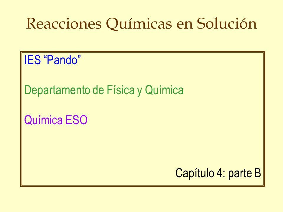 Reacciones de Metátesis òLas reacciones químicas de doble sustitución o metátesis, son reacciones de transposición, es decir, de intercambio: AX + BY AY + BX, Por ejm.:AgNO 3 (ac) + KCl (ac) AgCl (s) + KNO 3 (ac) òLas reacciones de neutralización ácido-base son un caso típico de este tipo de reacciones: H + (ac) + OH - (ac) H 2 O (l).