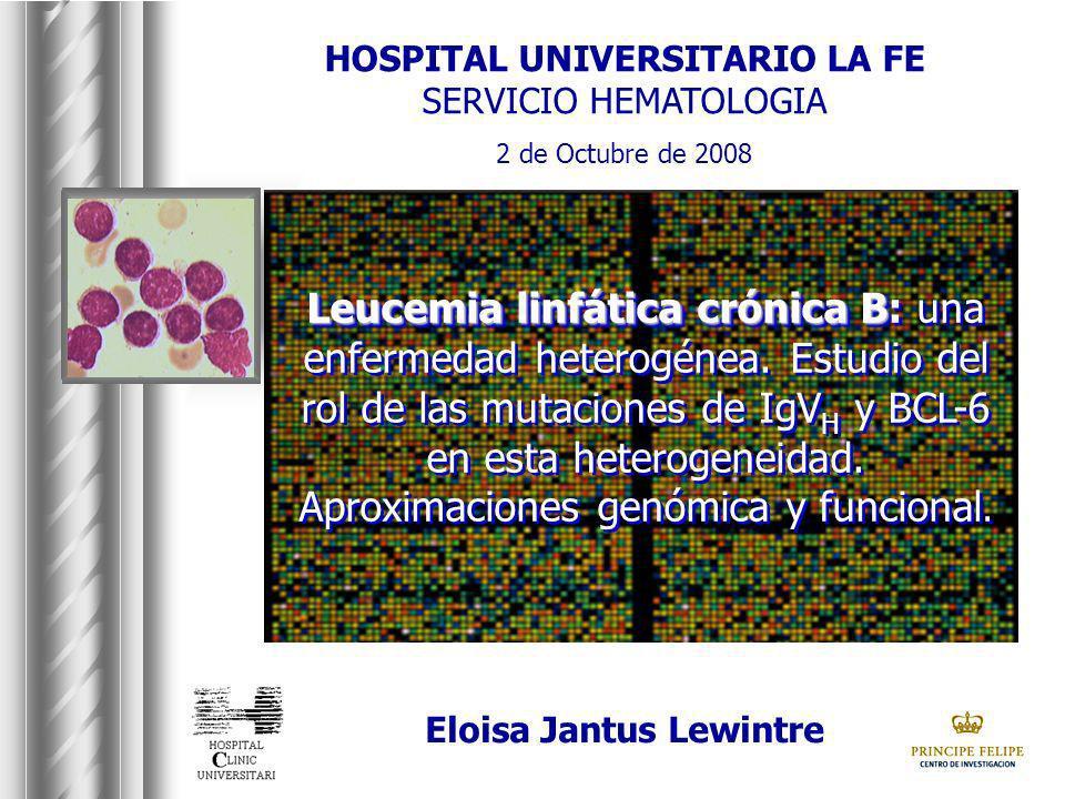 LLC-B: diagnóstico NCI 1996 [Cheson, Blood,1996] N=74 Edad mediana: 67,4 años (42-86) Inmunofenotipo, CD38, ZAP70 por FC Alteraciones citogenéticas (FISH) Estadío A de Binet 56.7% varones Otros: score, TDL, LDH, 2microglob
