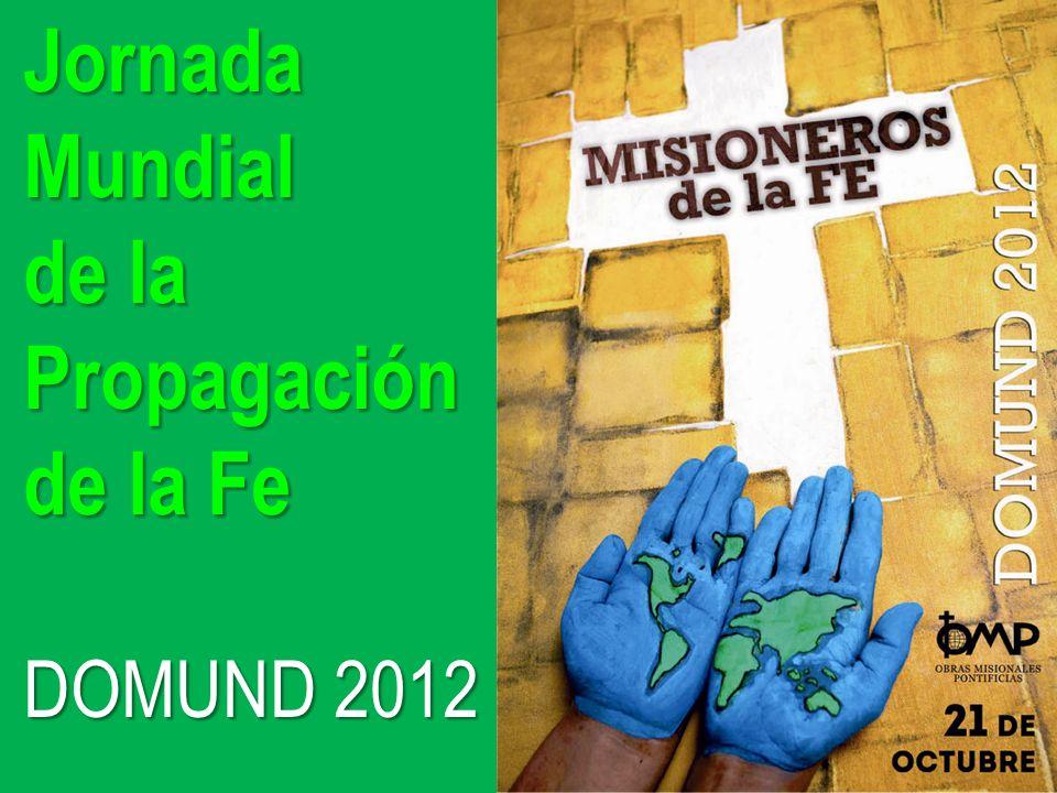 Jornada Mundial de la Propagación de la Fe DOMUND 2012