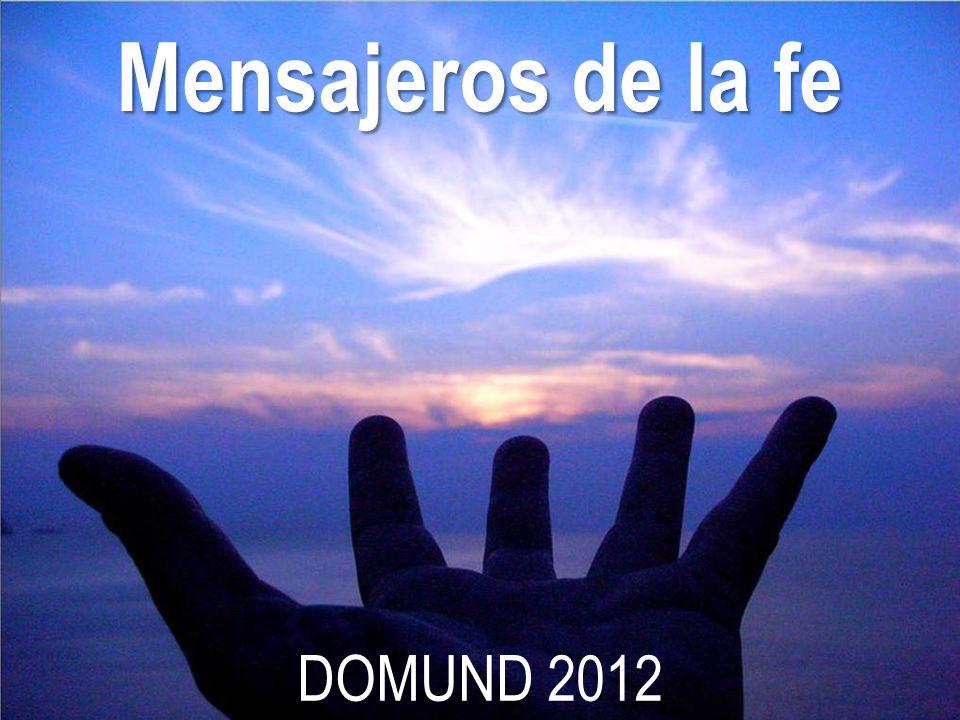 Mensajeros de la fe DOMUND 2012